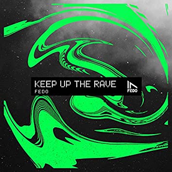 Keep Up The Rave