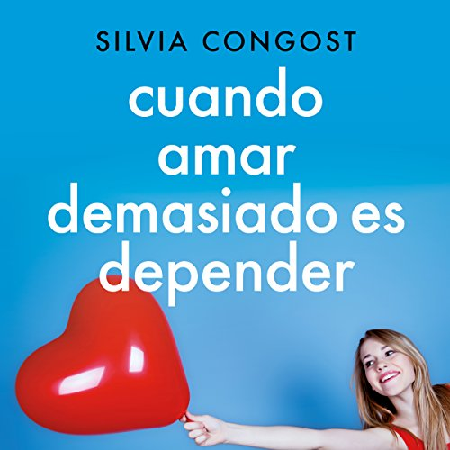 Cuando amar demasiado es depender [Is It Love or Addiction?] audiobook cover art