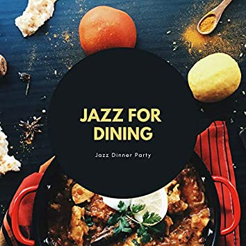 Jazz for Dining Collection
