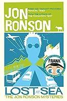 Lost at Sea: The Jon Ronson Mysteries by Jon Ronson(2015-12-31)