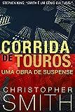 Corrida de Touros (Um suspense sobre Wall Street) (Quinta Avenida Livro 2) (Portuguese Edition)
