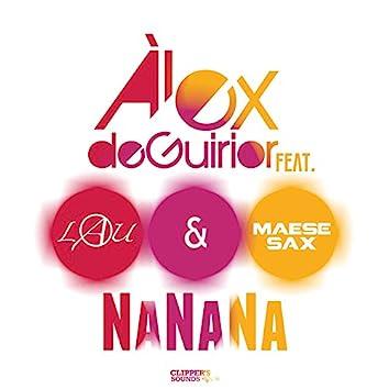 NaNaNa (feat. Lau, Maese Sax)