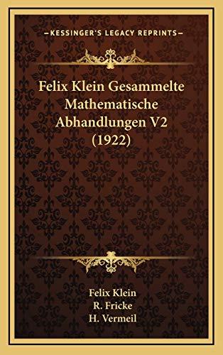 Felix Klein Gesammelte Mathematische Abhandlungen V2 (1922)