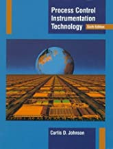 By Curtis D. Johnson - Process Control Instrumentation Technology: 6th (Sixth) Edition