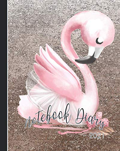 Notebook Diary 2021: Notebook planner - Weekly and monthly everyday organisation, schedule planning - Four pages per week encompassing a diary page, ... - Cute pink swan on bronze sparkle cover