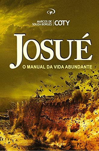 Josué: O manual da vida abundante