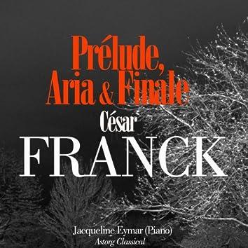 César Franck: Prélude, Aria et Finale