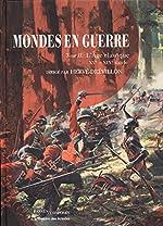 Mondes en guerre - Tome 2, L'Age classique. XVe-XIXe siècle de Hervé Drévillon