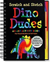 Dino Dudes Scratch And Sketch: An Art Activity Book For Fossil Hunters of All Ages (Scratch & Sketch)