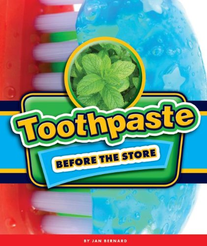 Toothpaste Before the Store