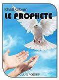 Le Prophète - Format Kindle - 0,99 €