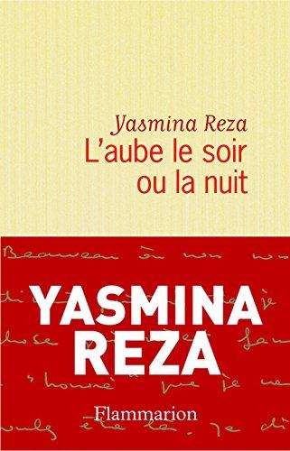 L'aube le soir ou la nuit (French Edition)