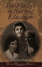 Best trailblazers in nursing education Reviews