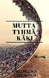 Mutta tyhmä käki (Finnish Edition)