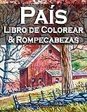 País Libro de Colorear & Rompecabezas para Adultos: Libro de Actividades, LABERINTO, BÚSQUEDA DE PALABRAS, SUDOKU Y SCRAMBLE DE PALABRAS, Paisajes ... Paisajes zen para colorear antiestrés
