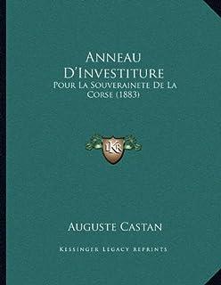 Anneau D'Investiture: Pour La Souverainete de La Corse (1883)
