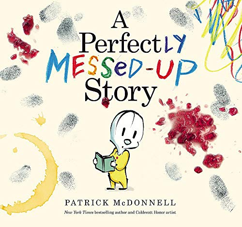 [Hardcover] [Patrick Mcdonnell] A Perfectly Messed-Up Story