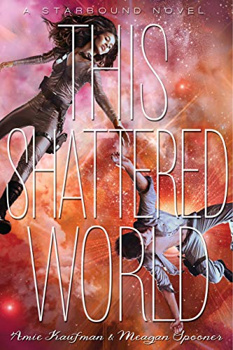 This Shattered World (The Starbound Trilogy Book 2) (English Edition)