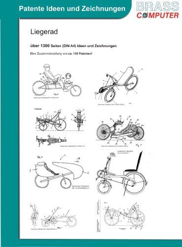 Liegerad, über 1300 Seiten patente Ideen/Zeichnungen