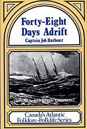 Forty Eight Days Adrift