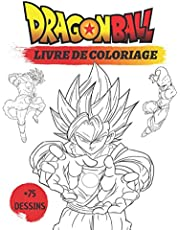 Dragon Ball: Un Super Livre Dragon Ball De Coloriage ( +75 Dessins)