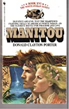 The Manitou (White Indian Series, Book XVI (No 16))