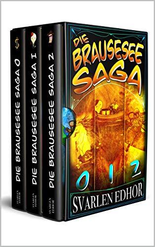 Die Brausese Saga 0-II - Der durchgeknallte Sammelband!: Buch 1-3 mit viel Humor und Satire (Brausesee Fantasy Universum) (Die Brausesee Saga)
