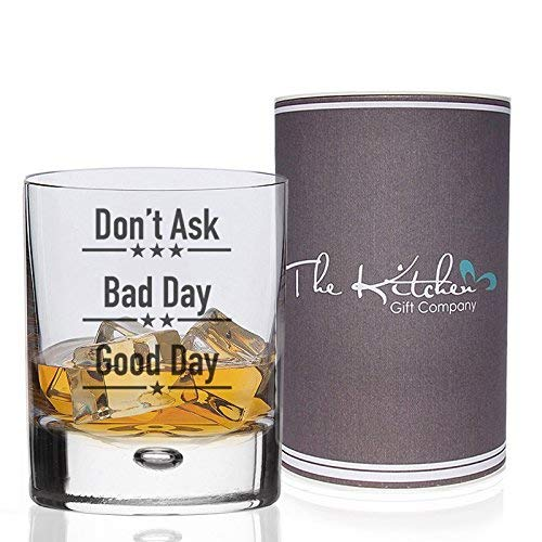 Good Day Bad Day Don't Ask Whisky Glass, Fun Novelty Bar Gift For Whiskey Lovers, Perfect Tumbler Glasses For Rum Baileys Vodka Gin Mixers