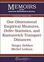 One-Dimensional Empirical Measures, Order Statistics, and Kantorovich Transport Distances (Memoirs of the American Mathematical Society, September 2019, Number 1259)