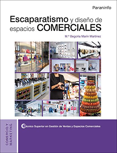 Escaparatismo y diseño de espacios comerciales