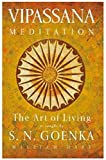 The Art of Living: Vipassana Meditation