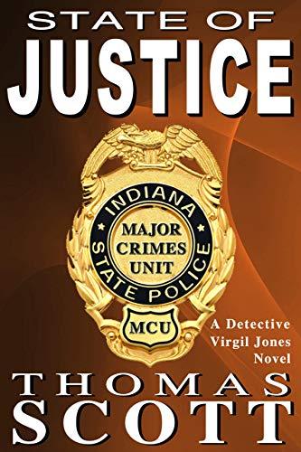State of Justice: A Mystery Thriller Novel (Detective Virgil Jones Mys