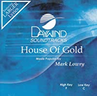 House Of Gold [Accompaniment/Performance Track] by Made Popular By: Mark Lowry