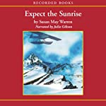 Expect the Sunrise
