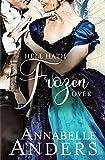 Hell Hath Frozen Over: Regency Romance (Devilish Debutantes Book 5)