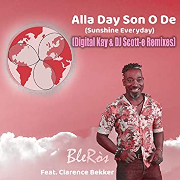 Alla Day Son O De (Sunshine Everyday)