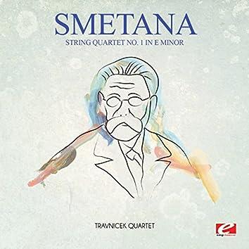 Smetana: String Quartet No. 1 in E Minor (Digitally Remastered)