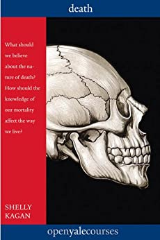 Death (The Open Yale Courses Series) by [Shelly Kagan]