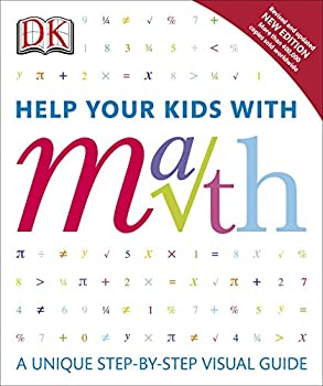 Help Your Kids with Math: A Unique Step-by-Step Visual Guide eBook