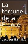 La fortune de la France par Bainville