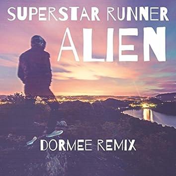 Alien (DORMEE Remix)