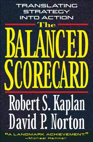 The Balanced Scorecard: Translating Strategy into Action (English Edition)