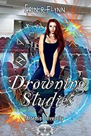 Drowning Studies (Artemis University Book 2)