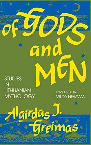 Of Gods and Men: Studies in Lithuanian Mythology (Midland Book)