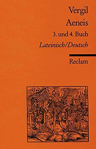 Aeneis. 3. und 4. Buch: Lat. /Dt. (Reclams Universal-Bibliothek)