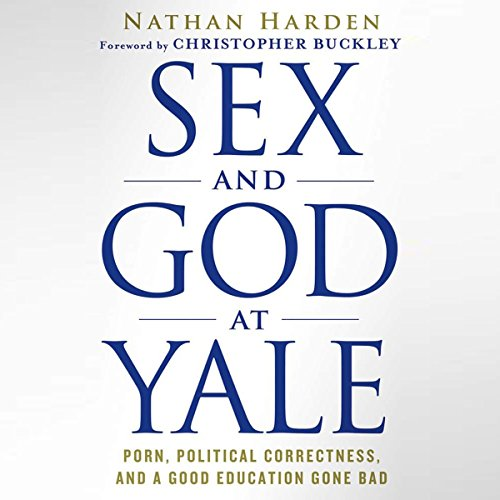 Sex and God at Yale audiobook cover art