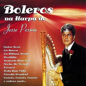 Boleros Na Harpa de Jesse Pessoa, Vol. 1
