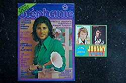 STEPHANIE 022 1974 SPECIAL JOHNNY HALLYDAY 2 POSTERS + 4 AUTO-COLLANTS COVER MIKE BRANT