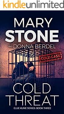 Cold Threat (Ellie Kline Cold Case Mystery Series Book 3)