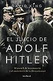 El juicio de Adolf Hitler: El putsch de la cervecería y el nacimiento de la Alemania nazi (Los Tres Mundos)
